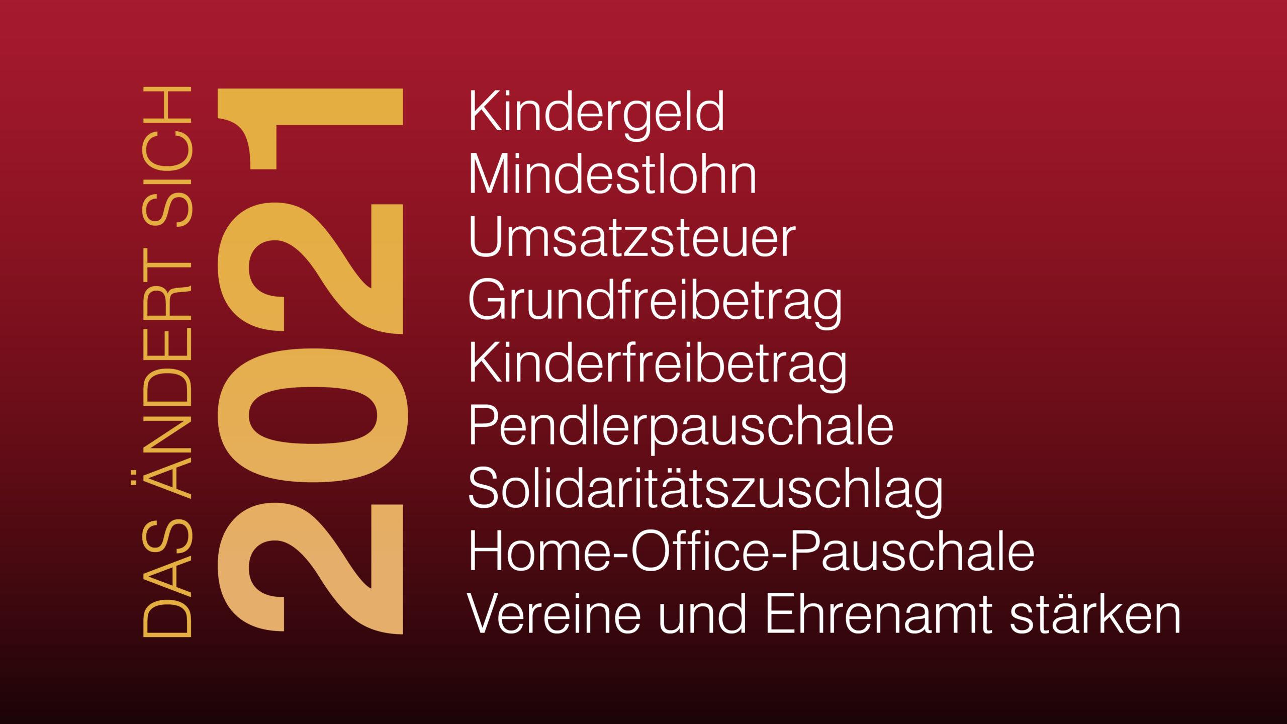 Das ändert sich 2021 | Nehlert und Weidner Steuerberater ...